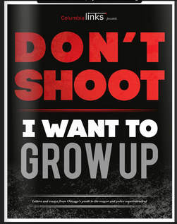 Don't Shoot. They Want To Grow Up